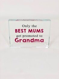 """Only the Best Mum"" Plaque"